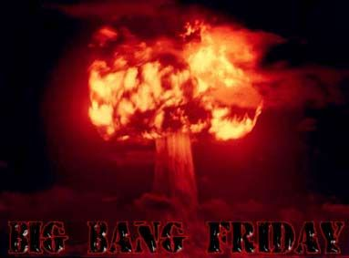 Big Bang Friday